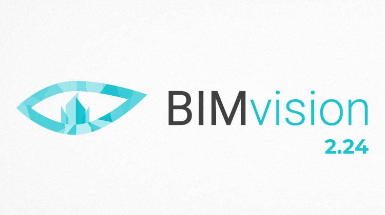 New version BIMvision 2.24 news